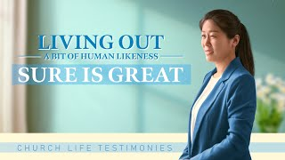 "Christian Testimony Video | ""Living Out a Bit of Human Likeness Sure Is Great"""