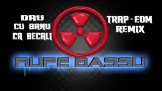 Dau cu banu ca Becali (Trap-EDM Remix)