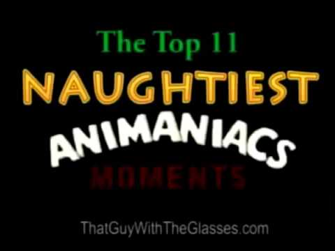 Nostalgia Critic #17 - Top 11 Naughtiest Animaniacs Moments
