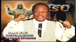 BAYOWA GBENGA ADEWUSI IDAN JESU 2002 Old but Gold Musical Video