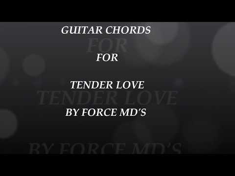 Tender Love Guitar Chords Youtube