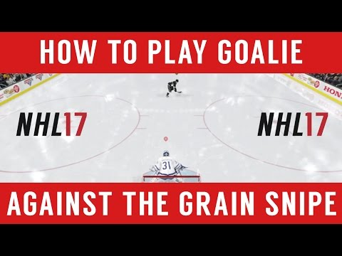 NHL 17 How to Play Goalie – How to not get sniped