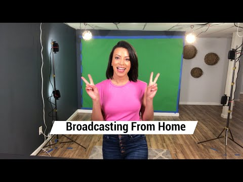 Broadcasting From Home