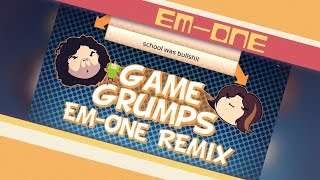 Em-One - Too Cool For School (Game Grumps)