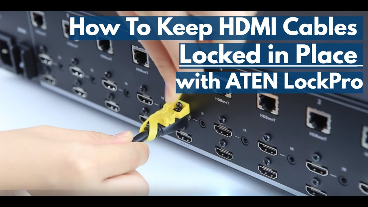 Aten Lockpro Hdmi Cable Lock Installation Video Youtube