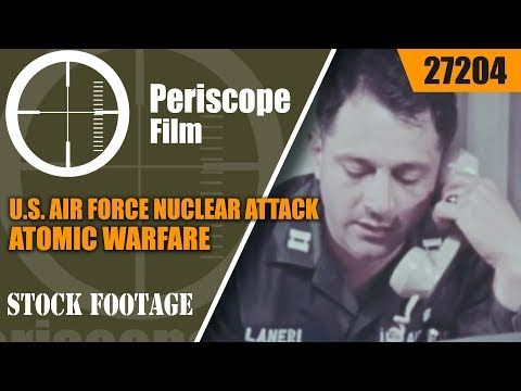 U.S. AIR FORCE NUCLEAR ATTACK PREPAREDNESS PROCEDURESATOMIC WARFARE27204