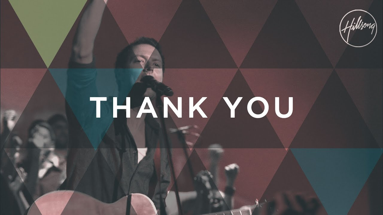 Thank You - Hillsong Worship