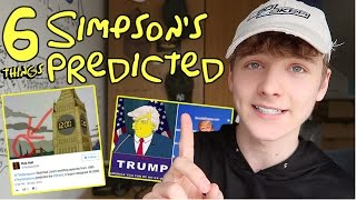 6 THINGS THE SIMPSONS PREDICTED! **UNBELIEVABLE**