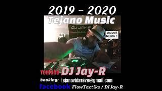 *NEW TEJANO MIX* 2019-2020 by Dj Jay R