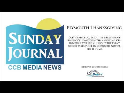 CapeCod.com's Sunday Journal Discussing Plymouth Thanksgiving