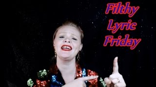Filthy Lyric Friday: Cracklin