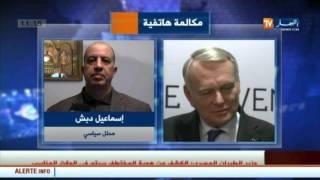 إسماعيل دبش : زيارة وزير الخارجية الفرنسي إلى الجزائر جاء لمناقشة قضايا إقليمية و إقتصادية