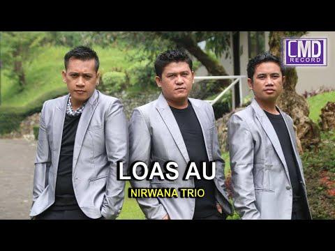Nirwana Trio Vol.5 - LOAS AU [Official Music Video CMD RECORD] [HD]#music