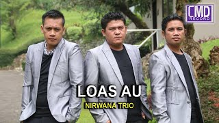 Nirwana Trio Vol.5 - LOAS AU [Official Music Video CMD RECORD] [HD]#music