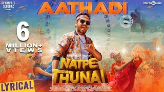 Natpe thunai Aatadi  song hip-hop tamizha