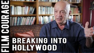 There Are 3 Ways To Break Into Hollywood And I Didn't Use Any Of Them by Dr. Ken Atchity