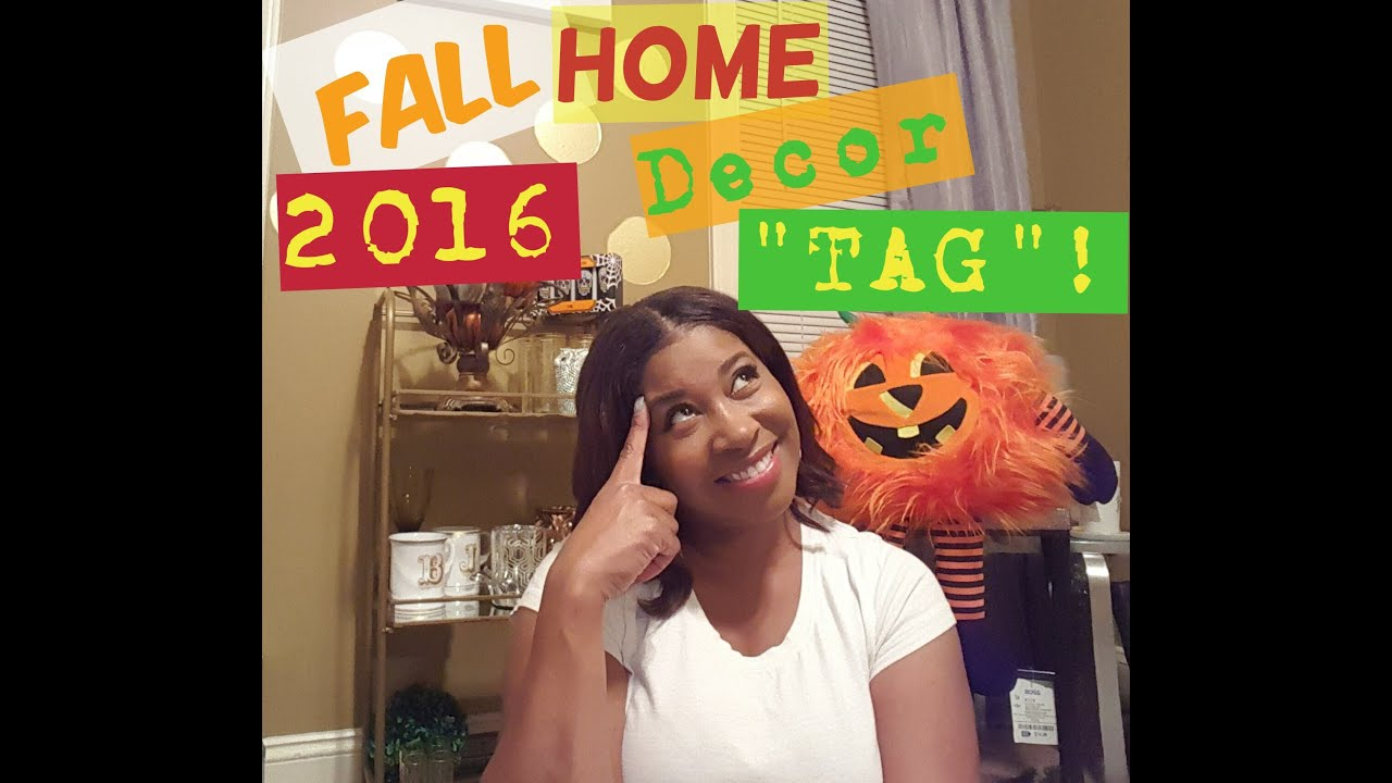 Fall Home Decor Tag With A Twist 2016 Youtube