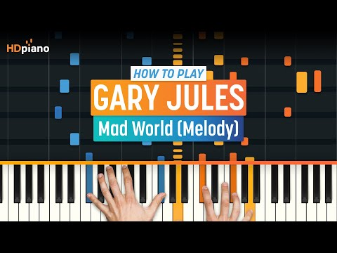 "How To Play ""Mad World (Melody)"" By Gary Jules (Tears For Fears) 