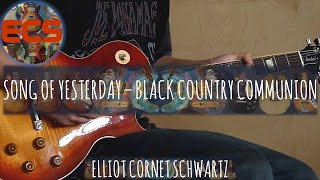 Song Of Yesterday - Black Country Communion Cover