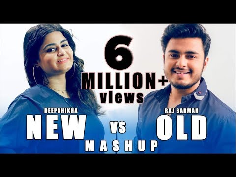 New vs Old Mahup 1 | Deepshikha featRaj Barman | Bollywood Songs Medley