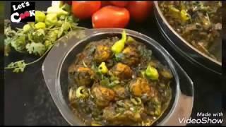 Chicken kofta palak/ spinach Chicken kofta amazing recipe by let