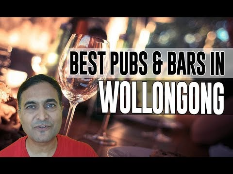 Best Bars Pubs & Hangout Places In Wollongong, Australia