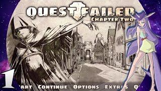 Quest Failed Chapter Two Part 1