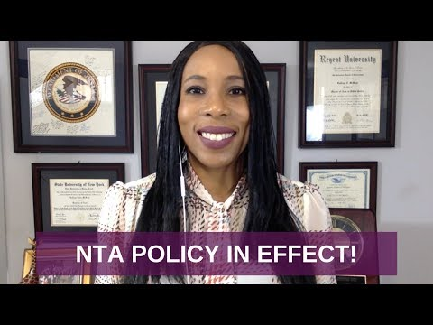 NTA Immigration Policy, IN EFFECT NOW, Notice to Appear Memo