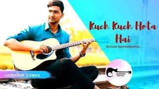 Kuch Kuch Hota Hai   Golden Melody   Guitar Instrumental