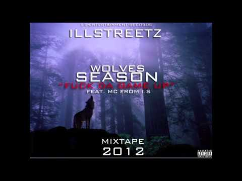 "ILLSTREETZ-""FUCK DA GAME UP""FEAT M.C FROM (I.S)"