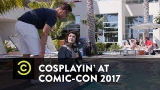 Cosplayin' with Patti Harrison: Comic-Con 2017 - Uncensored - Comedy Central