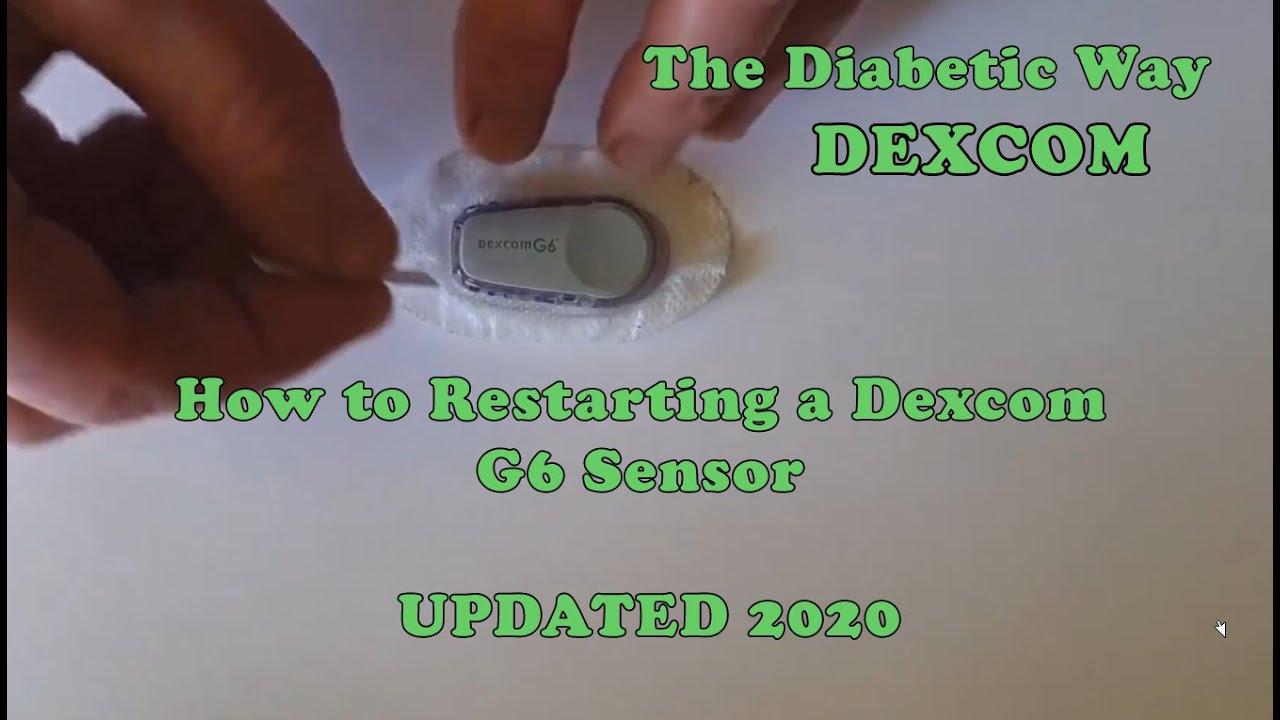 How to Restart a Dexcom G6 Sensor UPDATED 2020 - YouTube