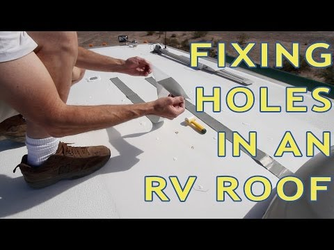 How To Repair Holes in an RV Roof