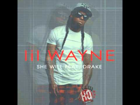 She Will - Lil Wayne Ft Drake