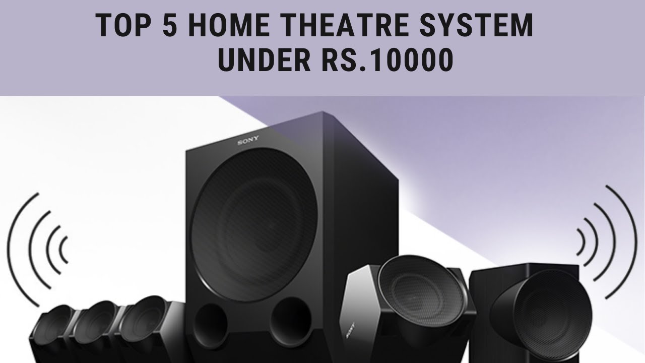 Top 5 Home Theatre System 2020 | Under Rs.10000 - YouTube