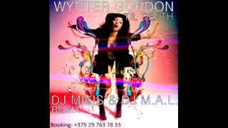 Wynter Gordon - Til Death (DJ Mikis & DJ M.A.L. Remix)