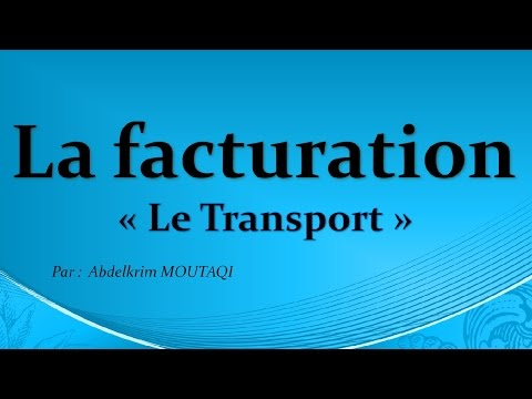 la facturation: Le transport