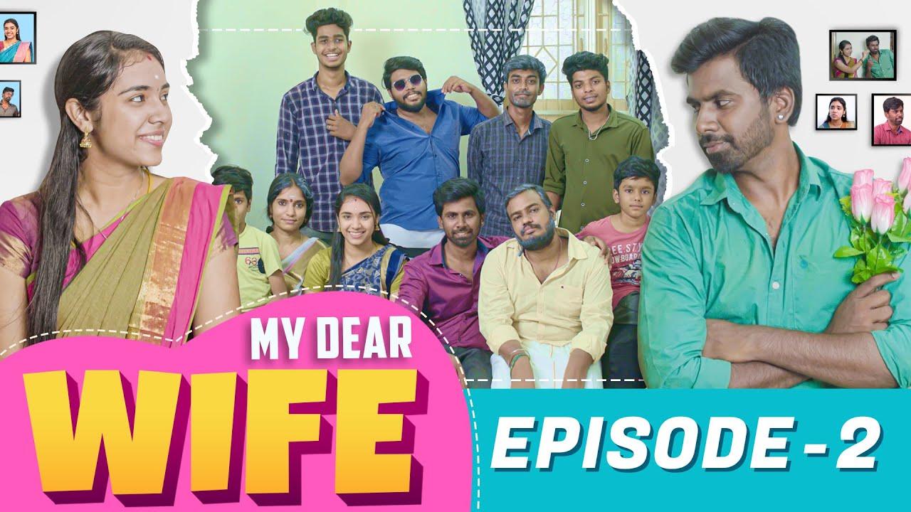 Download MY DEAR WIFE    Episode - 02   Couple Series   Veyilon Entertainment