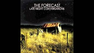 The Forecast - Sleep Tight Tonight