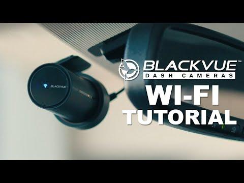 BlackVue Dash Cameras - Wi-Fi Tutorial (2020)