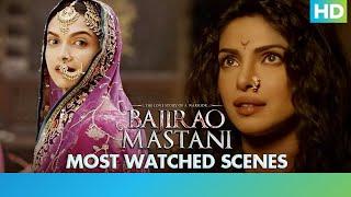 Bajirao Mastani - Most Watched Scenes - Ranveer Singh, Deepika Padukone & Priyanka Chopra