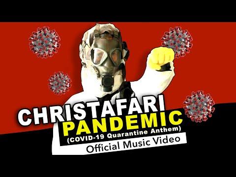 CHRISTAFARI – Pandemic (Quarantine Anthem)