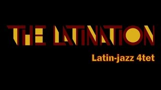 The Latination - Latin Jazz
