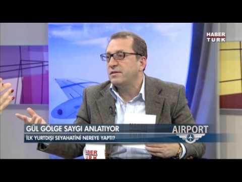 Habertürk / Airport: Konuğumuz Gül Gölge Saygı
