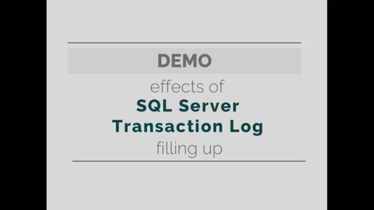 Effects of a Full SQL Server Transaction Log
