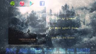 Watch Wise Mans Fear The Sea At Storm video