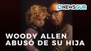 Dylan Farrow asegura que su padre abuso de ella