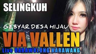 SELINGKUH Via Vallen Live in Darawolong KARAWANG