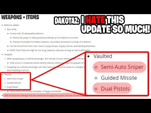 Dakotaz Reads Fortnite V6.21 PATCH NOTES! 😭 He Is Sad That Epic Vaulted Semi Auto And Dual Pistols