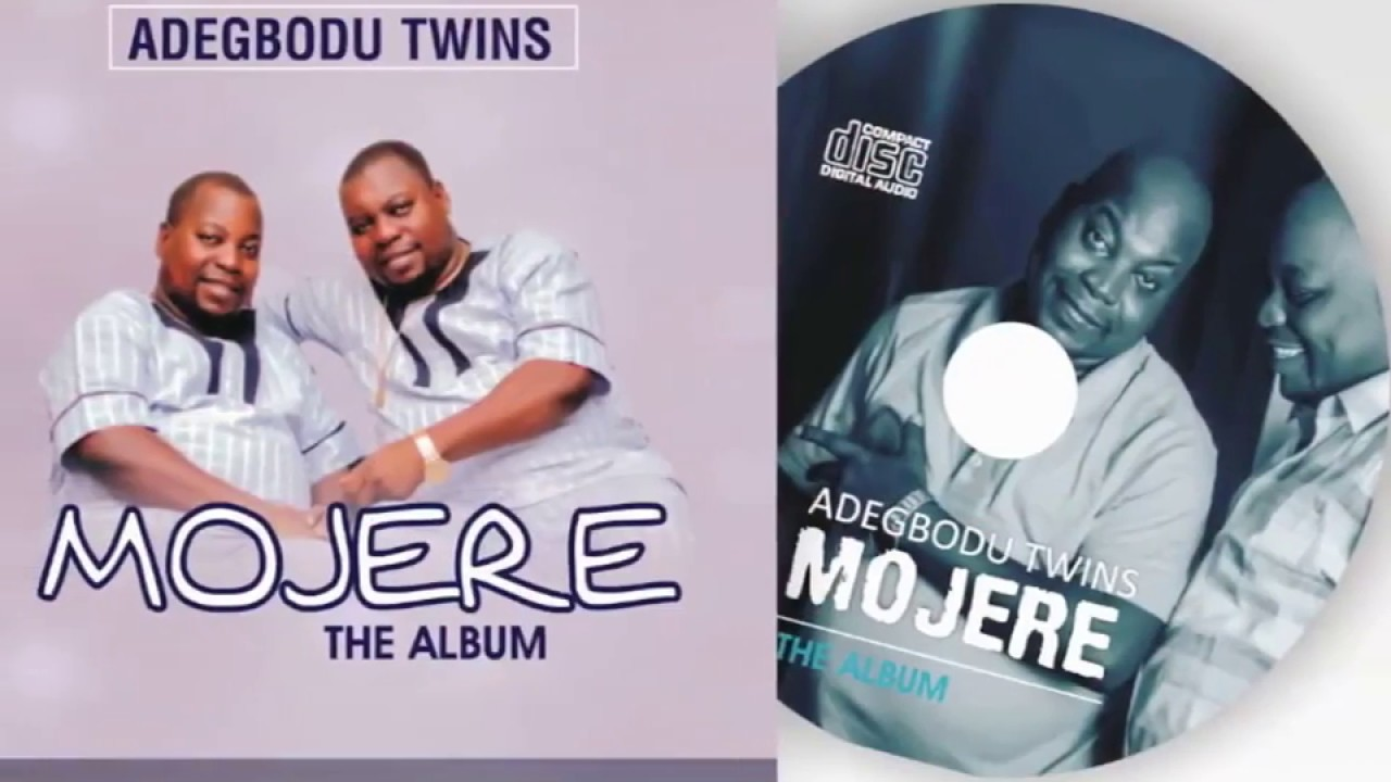 Download Video Jingle of Mojere Album by Adegbodu Twins
